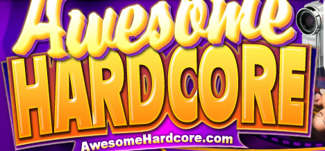 GET INSTANT DOWNLOAD ACCESS TO AWESOME HARDCORE - CLICK HERE!